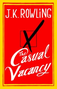 2012-09-25 The Casual Vacancy, by JK Rowling
